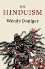 On Hinduism by Wendy Doniger (Hardback, 2014)