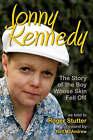 Jonny Kennedy: The Story of the Boy Whose Skin Fell Off by Roger Stutter (Paperback, 2007)