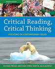 Critical Reading, Critical Thinking: Focusing on Contemporary Issues by Julie Dziewisz, Gretchen Starks-Martin, Richard Pirozzi (Paperback, 2010)