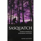 North America's Enduring Mystery by Rupert Matthews (Book, 2014)