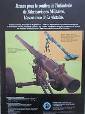 7/1982 PUB FABRICACIONES MILITARES ARGENTINA MORTAR MORTIER CANON FRENCH AD