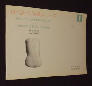 Modern-Acupuncture-and-Moxibustion-Series-No-1-Neuropathy