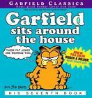 Garfield: Garfield Sits Around the House 7 by Jim Davis (2003, Paperback)