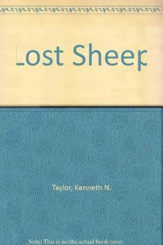 Lost Sheep - Board book By Taylor, Kenneth N. - GOOD