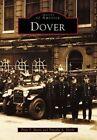 Dover by Timothy A Slavin, Peter F Slavin (Paperback / softback, 2003)