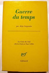 SURREALISME-ALEJO-CARPENTIER-GUERRE-DU-TEMPS-NRF-1967