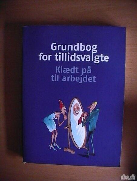 Grundbog for tillidsvalgte, S. Udsen,V.Rittermann