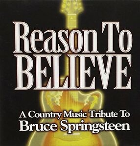 Bruce-Springsteen-Reason-to-believe-A-country-music-tribute-2004-US-v-CD