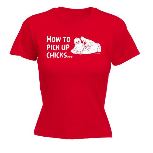 How To Pick Up Chicks WOMENS T-SHIRT mothers day dating funny cute chicken gift