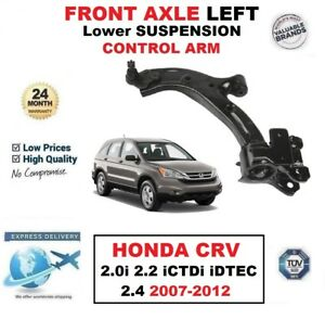 FRONT LEFT Lower WISHBONE ARM for HONDA CRV 2.0i 2.2 iCTDi iDTEC 2.4 2007-2012