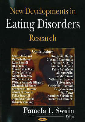 New Developments in Eating Disorders Research by Nova Science Publishers Inc...