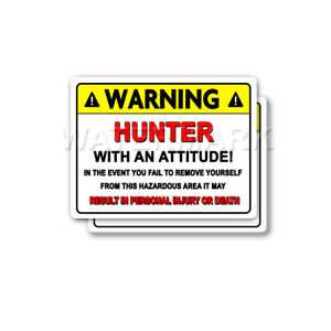 Hunter-Warning-Attitude-Decal-Deer-Bear-Elk-Moose-Bumper-2-pack-Stickers-mka