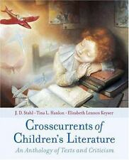 Crosscurrents of Children's Literature: An Anthology of Texts and Criticism