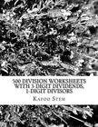 500 Division Worksheets with 3-Digit Dividends, 1-Digit Divisors: Math Practice Workbook by Kapoo Stem (Paperback / softback, 2015)