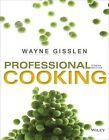 Professional Cooking by Wayne Gisslen (Hardback, 2014)