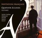 Invitation Francaise-Gitarrenmusik von Quatuor Eclisses (2015)