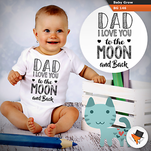 Dad I love you to the moon and back baby grow babysuit Father/'s Day Birthday!