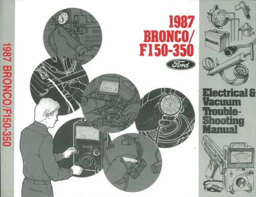 F150-350 OEM Repair Maintenance Shop Manual Bound Ford Truck Bronco Evtm 1987