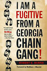 I am a Fugitive from a Georgia Chain Gang! by Robert E. Burns (Paperback, 1997)