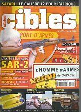 CIBLES N°377 CALIBRE 12 POUR L'AFRIQUE / AK 74 SEMI-AUTO SAR-2 / PM UD MODELE 42