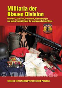 Militaria-der-Blauen-Division-Uniformen-Abzeichen-Dokumente-Auszeichnungen