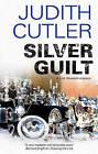 Silver Guilt by Judith Cutler (Hardback, 2010)