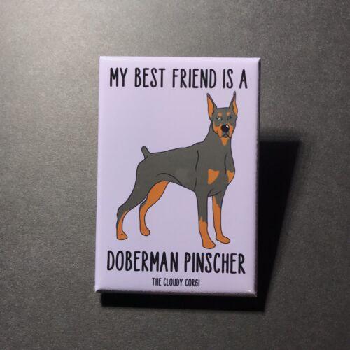 Doberman Pinscher Dog Magnet Best Friend Cartoon Pet Art Gifts and Home Decor