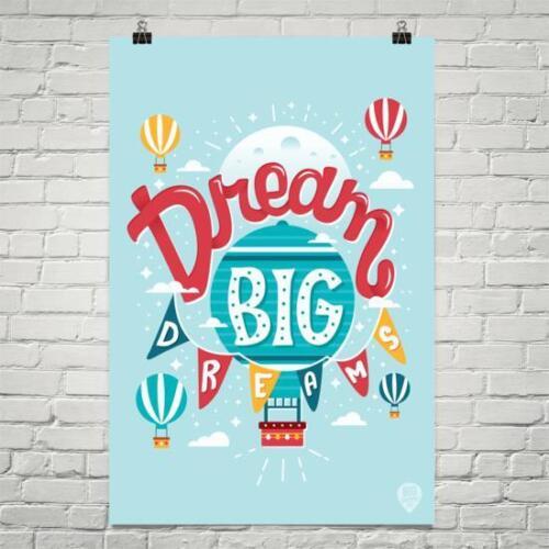 Dream Big Dreams motivational poster