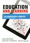 Education and Learning: An Evidence-based Approach by Jane Mellanby, Katy Theobald (Paperback, 2014)