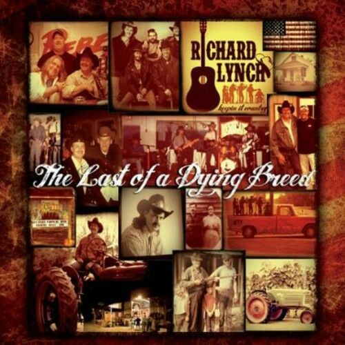 Richard Lynch - The Last of a Dying Breed [New CD]