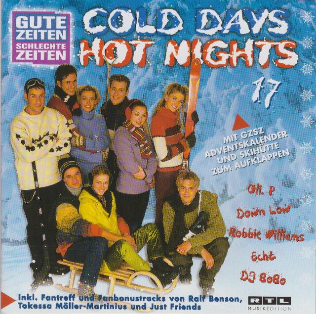 Gute Zeiten Schlechte Zeiten - COLD DAYS HOT NIGHTS Vol. 17 (2 CD) (0196)