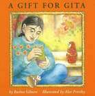 A Gift for Gita by Rachna Gilmore (Paperback, 1998)