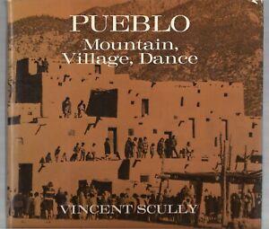PUEBLO-Mountain-Village-Dance-1975-VINCENT-SCULLY-1st-Ed-HC-DJ-AZ-Art-Yale-VTG