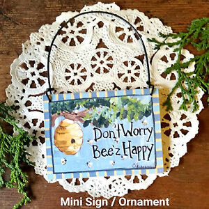 Decowords-Mini-Sign-DON-039-T-WORRY-BEE-z-HAPPY-Gift-Bee-beehive-Honey-Ornament-USA