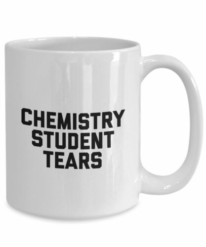 Gifts for Chemist Coffee Cup Chemistry Student Tears Mug