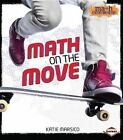 Math on the Move by Katie Marsico (Paperback / softback, 2014)