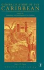 General History of the Caribbean--UNESCO Vol. 6 : Methodology and...