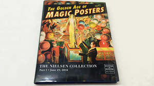 The golden Age of Magic Posters  The Nielsen Collection Part I - Book