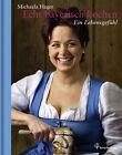 Echt bayerisch kochen von Michaela Hager (2013, Gebundene Ausgabe)