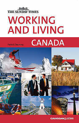 """Canada (""""Sunday Times"""" Working & Living), Patrick Twomey, Very Good Book"""