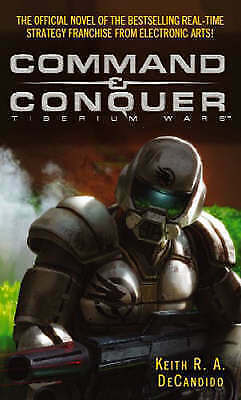 DeCandido, Keith R. A., Command And Conquer: Tiberium Wars, Very Good Book