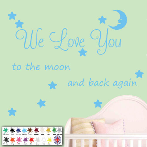 We love you to the moon and back again Art Kids Room Nursery Wall Sticker