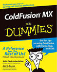 ColdFusion MX For Dummies by John Paul Ashenfelter, Jon N. Kocen (Mixed media product, 2002)