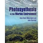 Photosynthesis in the Marine Environment by Sven Beer, John Beardall, Mats Bjork (Paperback, 2014)