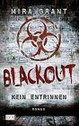 Blackout von Mira Grant (2013, Taschenbuch)