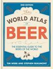 World Atlas of Beer von Stephen Beaumont und Tim Webb (2016, Gebundene Ausgabe)