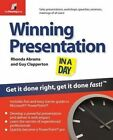 Winning Presentation in a Day: Get it Done Right, Get it Done Fast! by Rhonda Abrams (Paperback, 2008)