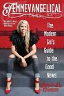 Femmevangelical: The Modern Girl's Guide to the Good News by Jennifer D Crumpton (Paperback, 2015)