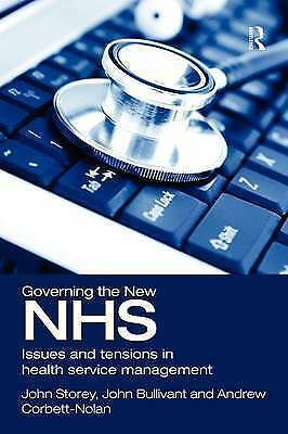 1 of 1 - Governing the New NHS, Storey, John, Used; Very Good Book