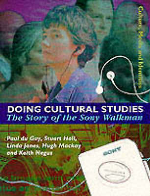 1 of 1 - Doing Cultural Studies: The Story of the Sony Walkman (Culture, Media & Identiti